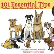 "Book review of ""101 Essential Tips You Need to Raise a Happy, Healthy, Safe Dog"""